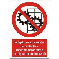 Indicator Autocolant Indepartarea capacelor de protectie este interzisa, dimensiune 148 x 210mm