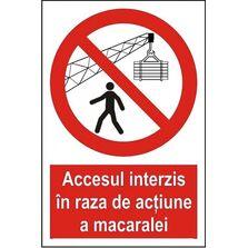 Indicator Autocolant Accesul interzis in raza de actiune a macaralei, dimensiune 148 x 210mm