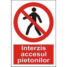 Indicator Autocolant Accesul interzis pietonilor (versiune 2), dimensiune 148 x 210mm