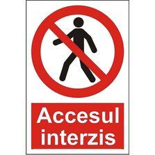 Indicator Autocolant Accesul interzis (versiune 1), dimensiune 148 x 210mm