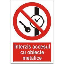 Indicator Autocolant Interzis accesul cu obiecte metalice, dimensiune 148 x 210mm